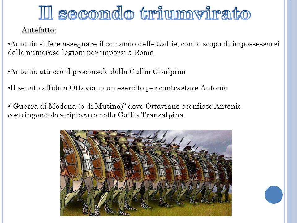 Antefatto: Antonio si fece assegnare il comando delle Gallie, con lo scopo di impossessarsi delle numerose legioni per imporsi a Roma Antonio attaccò