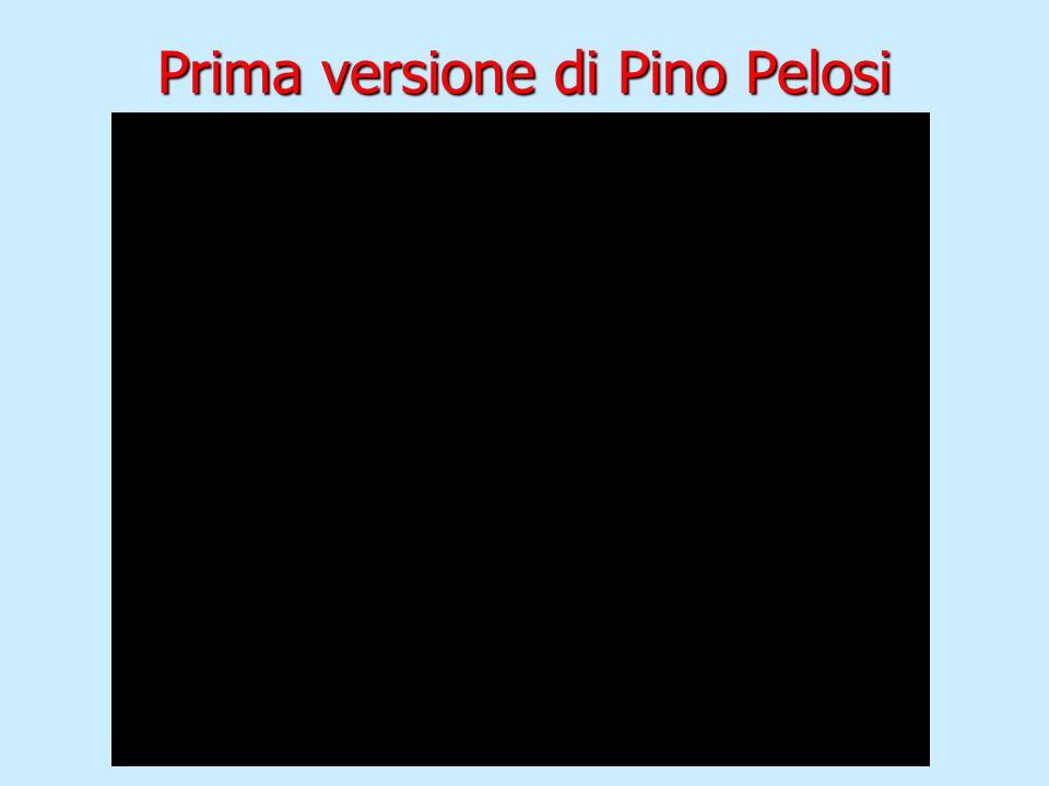 Prima versione di Pino Pelosi