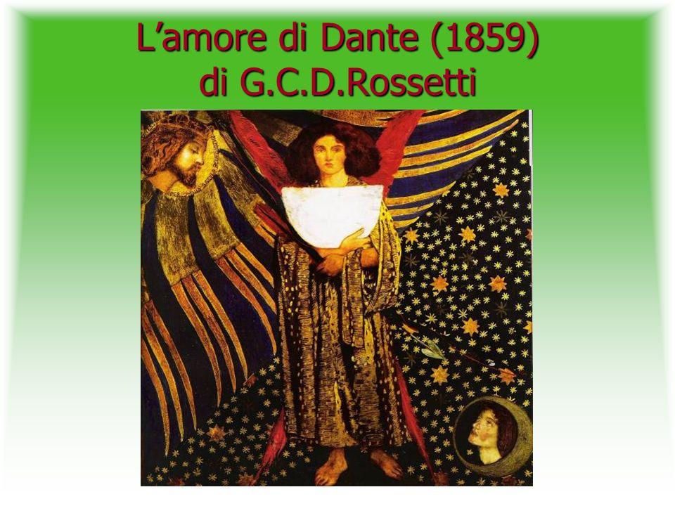 Lamore di Dante (1859) di G.C.D.Rossetti