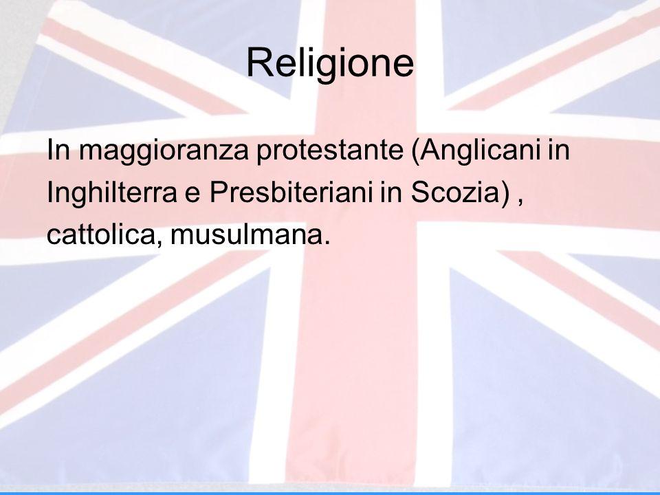 Religione In maggioranza protestante (Anglicani in Inghilterra e Presbiteriani in Scozia), cattolica, musulmana.