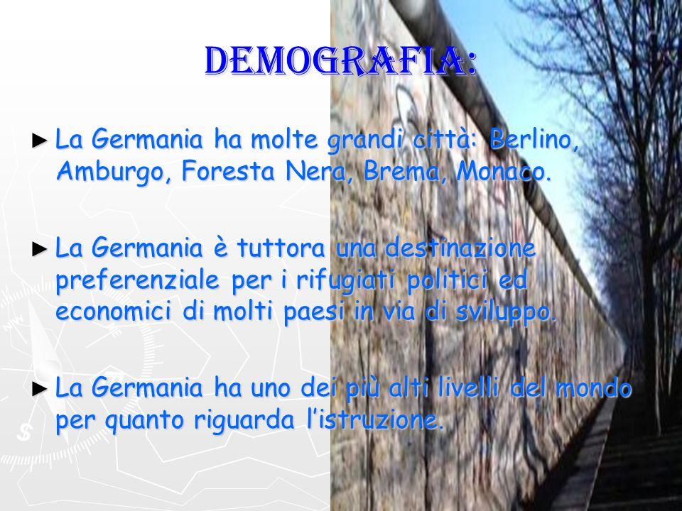 DEMOGRAFIA: La Germania ha molte grandi città: Berlino, Amburgo, Foresta Nera, Brema, Monaco. La Germania ha molte grandi città: Berlino, Amburgo, For