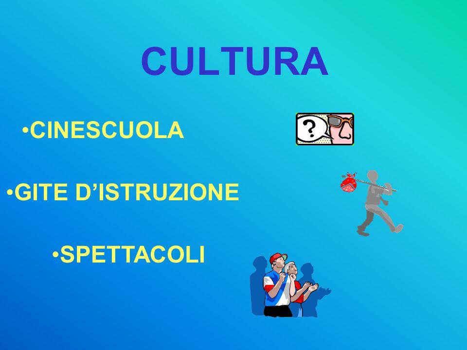 CULTURA CINESCUOLA GITE DISTRUZIONE SPETTACOLI