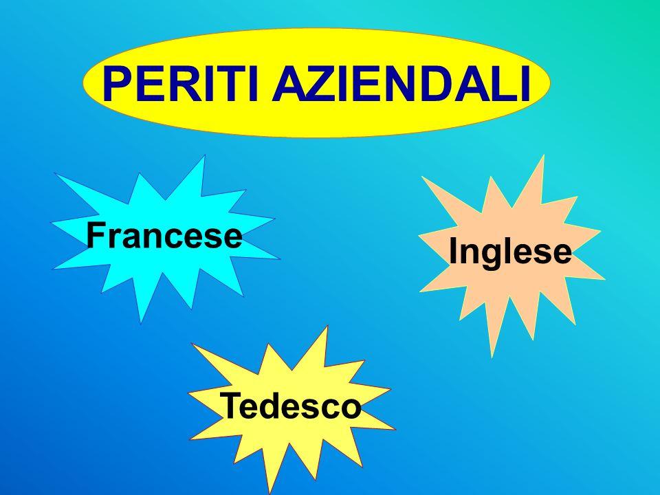 PERITI AZIENDALI Inglese Francese Tedesco