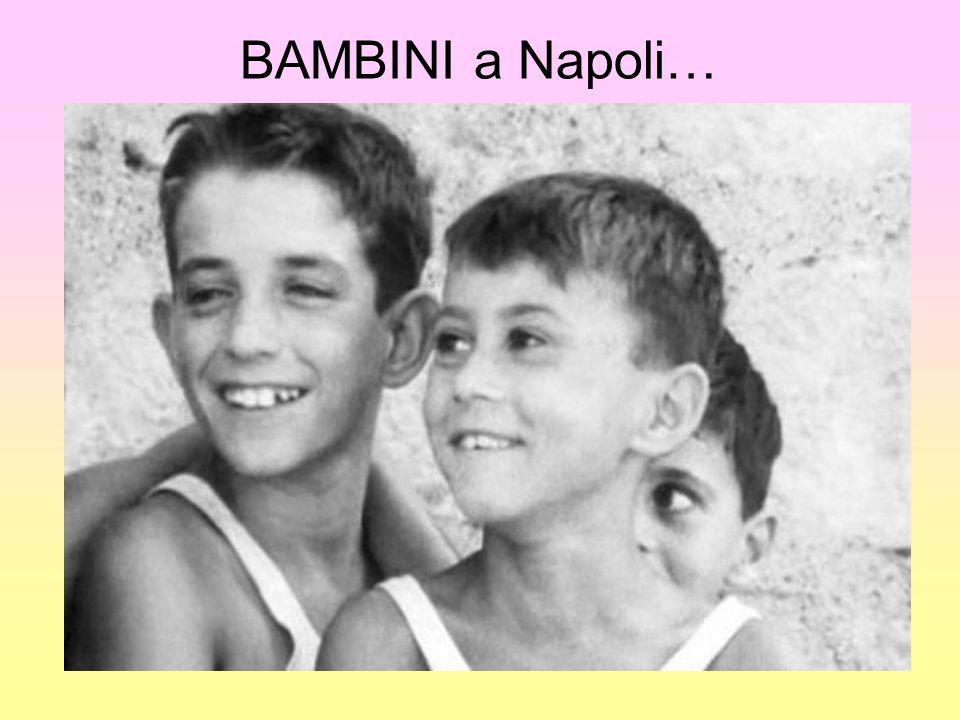 BAMBINI a Napoli…