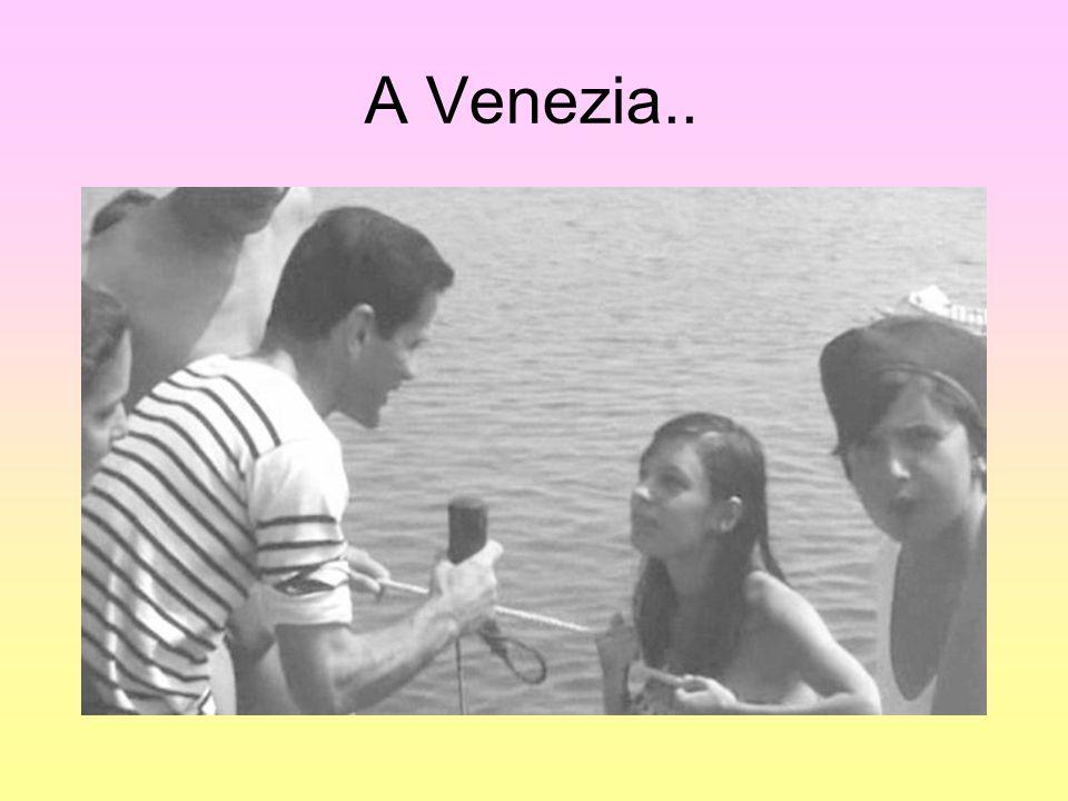 A Venezia..