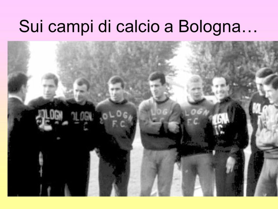 Sui campi di calcio a Bologna…