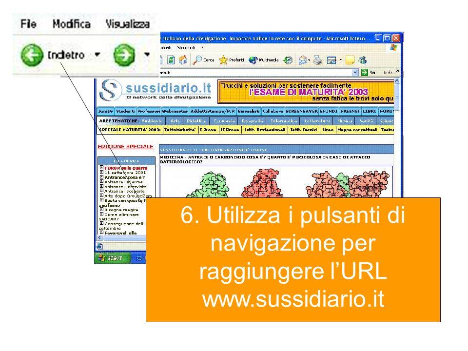 6. Utilizza i pulsanti di navigazione per raggiungere lURL www.sussidiario.it