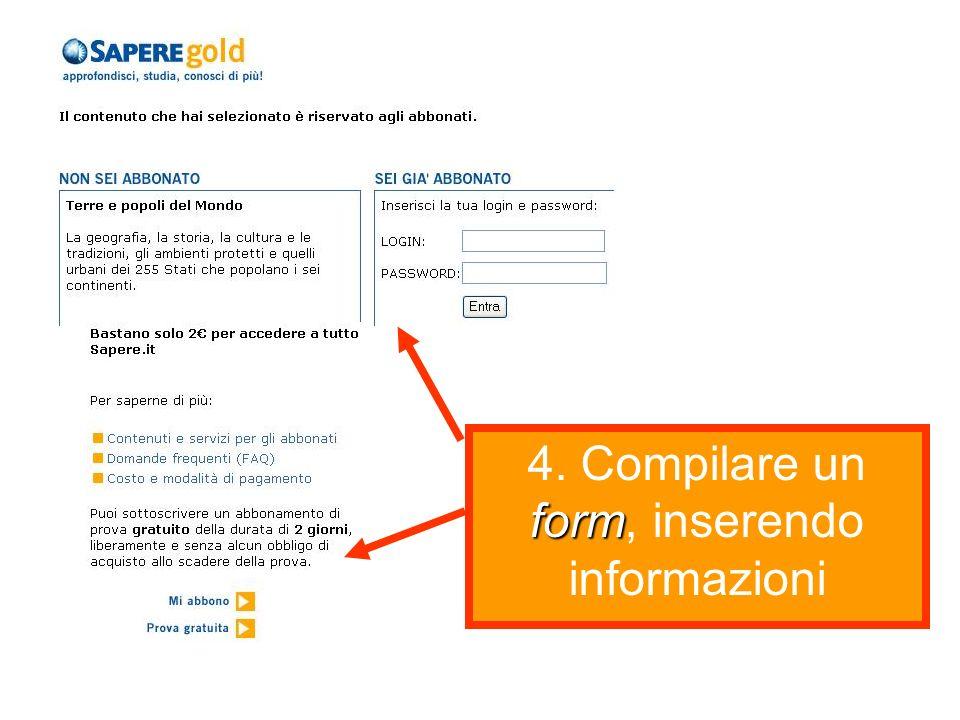 form 4. Compilare un form, inserendo informazioni