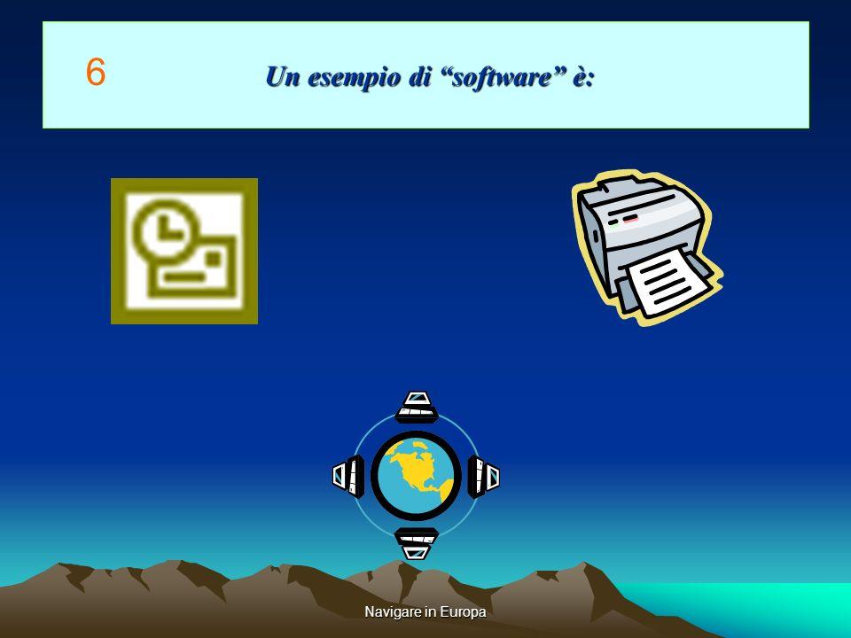 Navigare in Europa Un esempio di software è: Un esempio di software è: 6
