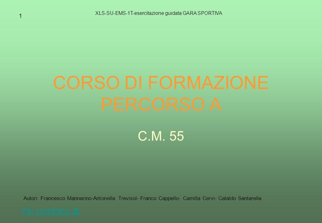 1 CORSO DI FORMAZIONE PERCORSO A C.M.