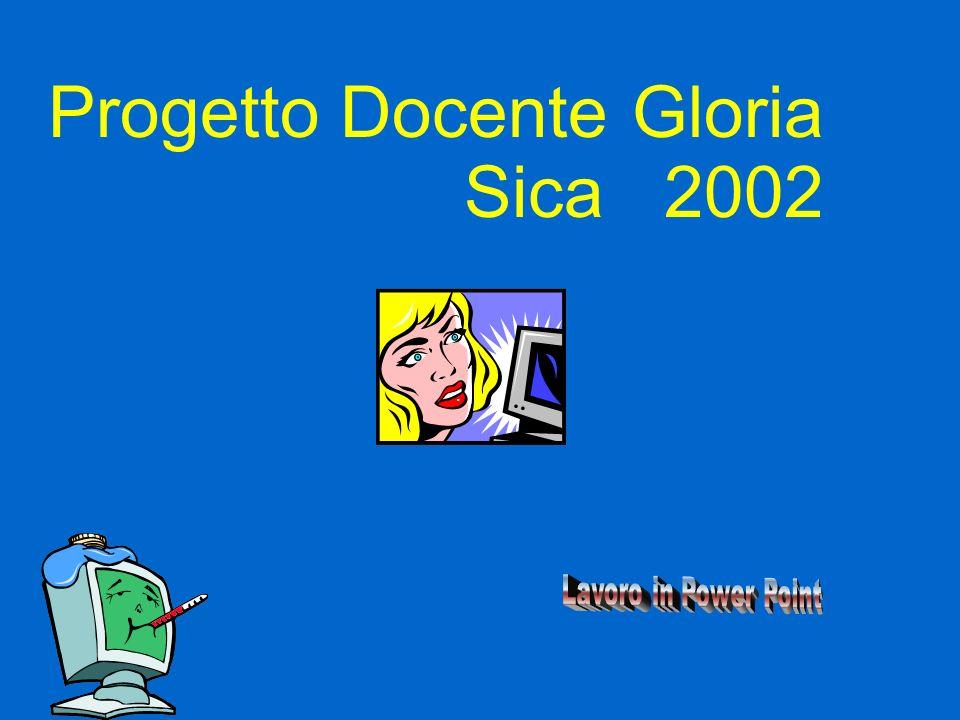 Progetto Docente Gloria Sica 2002