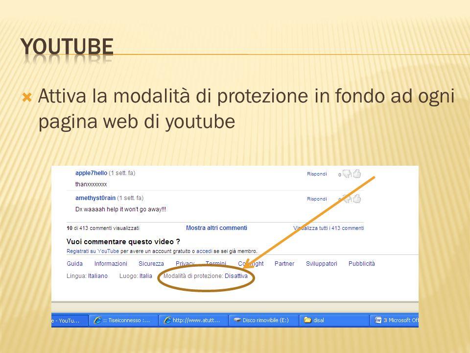 Attiva la modalità di protezione in fondo ad ogni pagina web di youtube