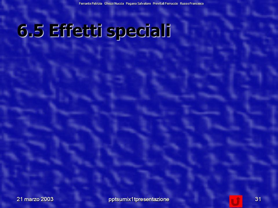 21 marzo 2003pptsumix1tpresentazione30 Il grafico è composto da diversi campi, ogni campo e il foglio dati sono modificabili tramite il pop-up menù o tramite il menù Formato, previa selezione.