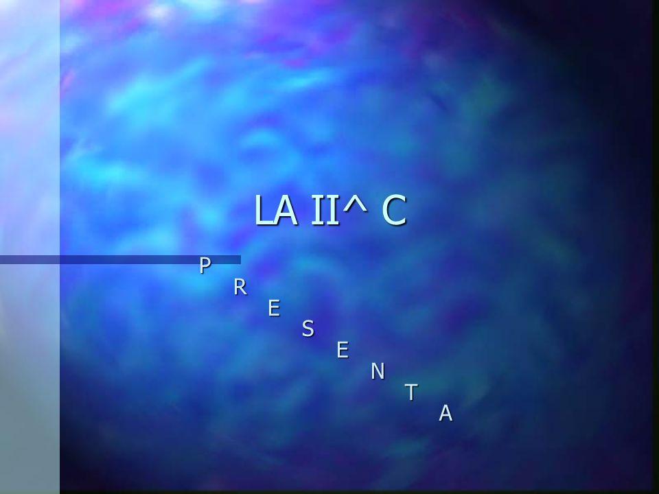 LA II^ C P R E S E N T A