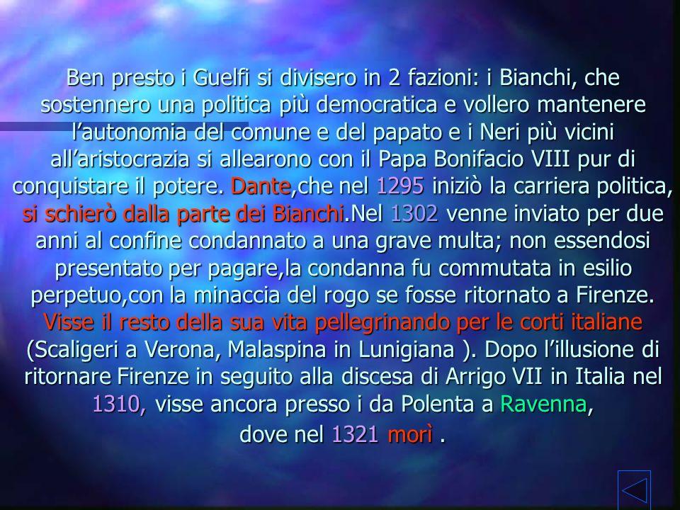 Cosa, Cosa, quando, dove,? Dante Alighieri nacque nacque a Firenze Firenze nel 1265. 1265. da famiglia nobile guelfa, ma di condizioni economiche mode