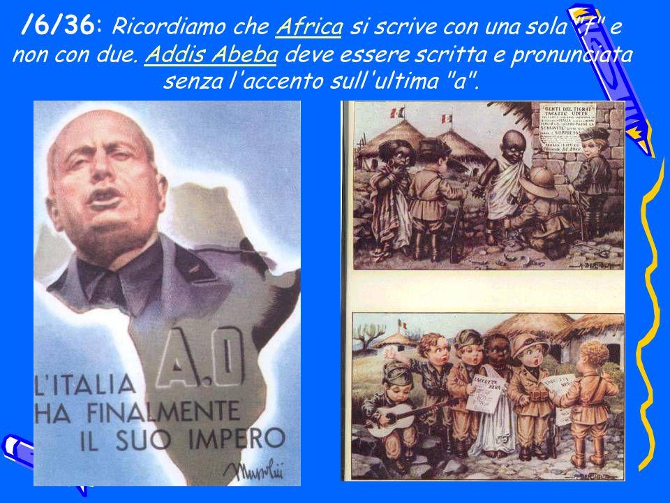 /6/36: Ricordiamo che Africa si scrive con una sola
