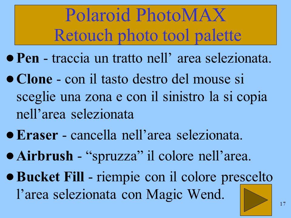 16 Polaroid PhotoMAX Retouch photo tool palette Ellipse Select - traccia unarea sulla foto di forma ellittica.