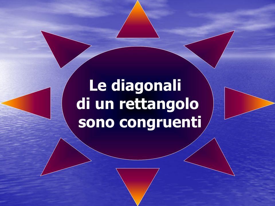 Le diagonali di un rettangolo sono congruenti