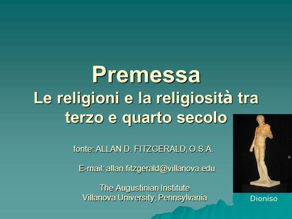 fonte: ALLAN D. FITZGERALD, O.S.A. E-mail: allan.fitzgerald@villanova.edu The Augustinian Institute Villanova University, Pennsylvania Premessa Le rel
