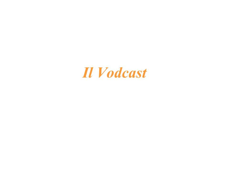 Il Vodcast