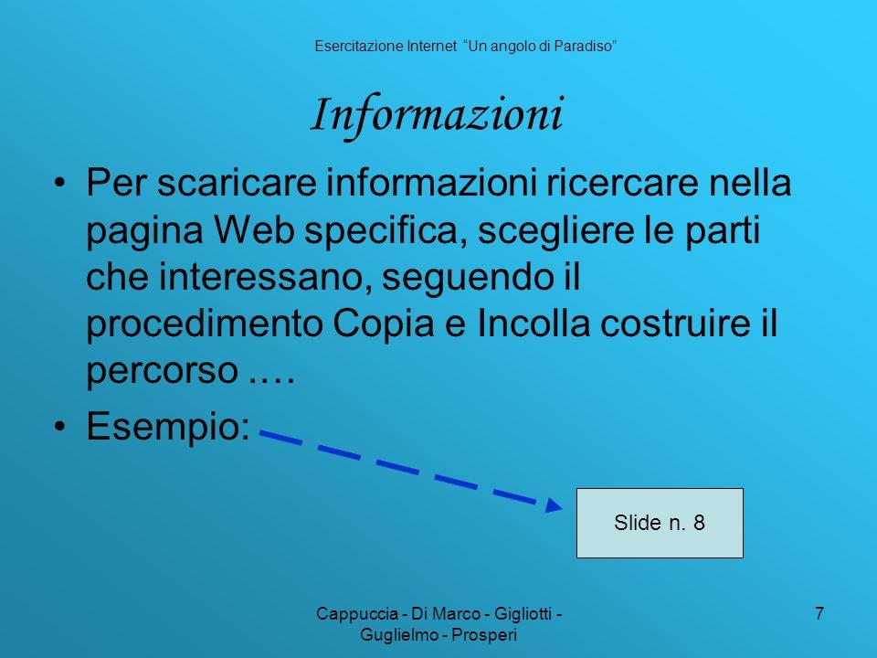 Cappuccia - Di Marco - Gigliotti - Guglielmo - Prosperi 7 Informazioni Per scaricare informazioni ricercare nella pagina Web specifica, scegliere le p