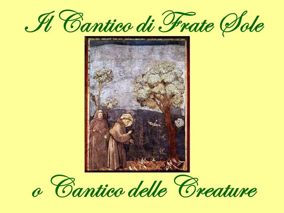 Il Cantico di Frate Sole o Cantico delle Creature