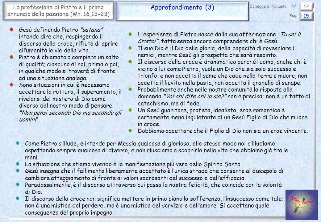 17 La professione di Pietro e il primo annuncio della passione (Mt.