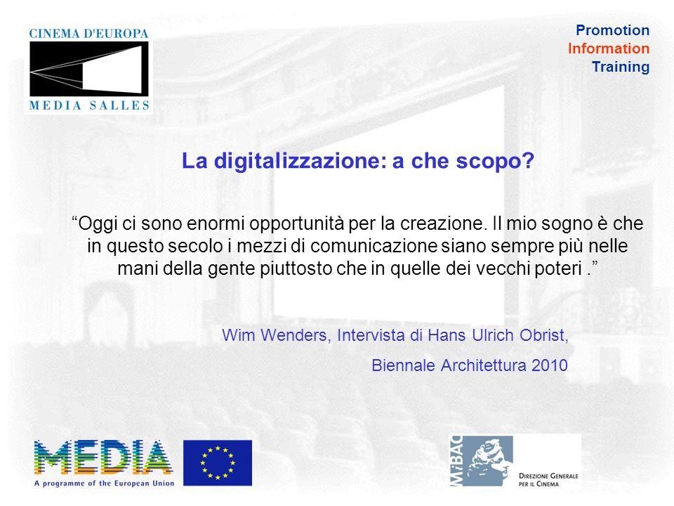 Promotion Information Training Volete maggiori informazioni sulla digitalizzazione.
