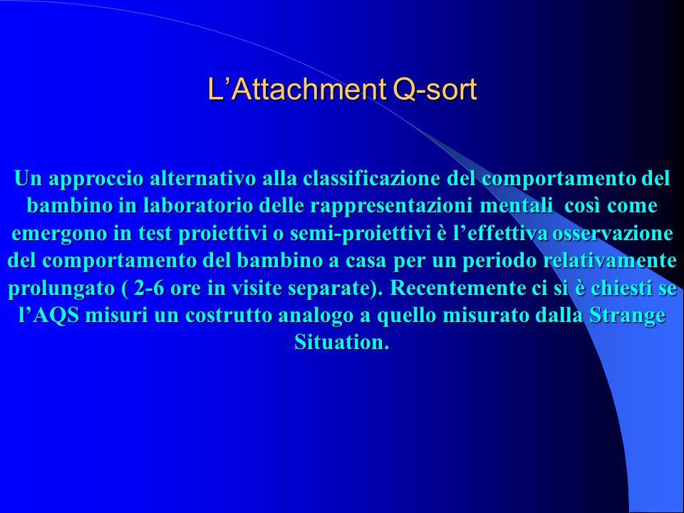 LAttachment Q-sort Un approccio alternativo alla classificazione del comportamento del bambino in laboratorio delle rappresentazioni mentali così come