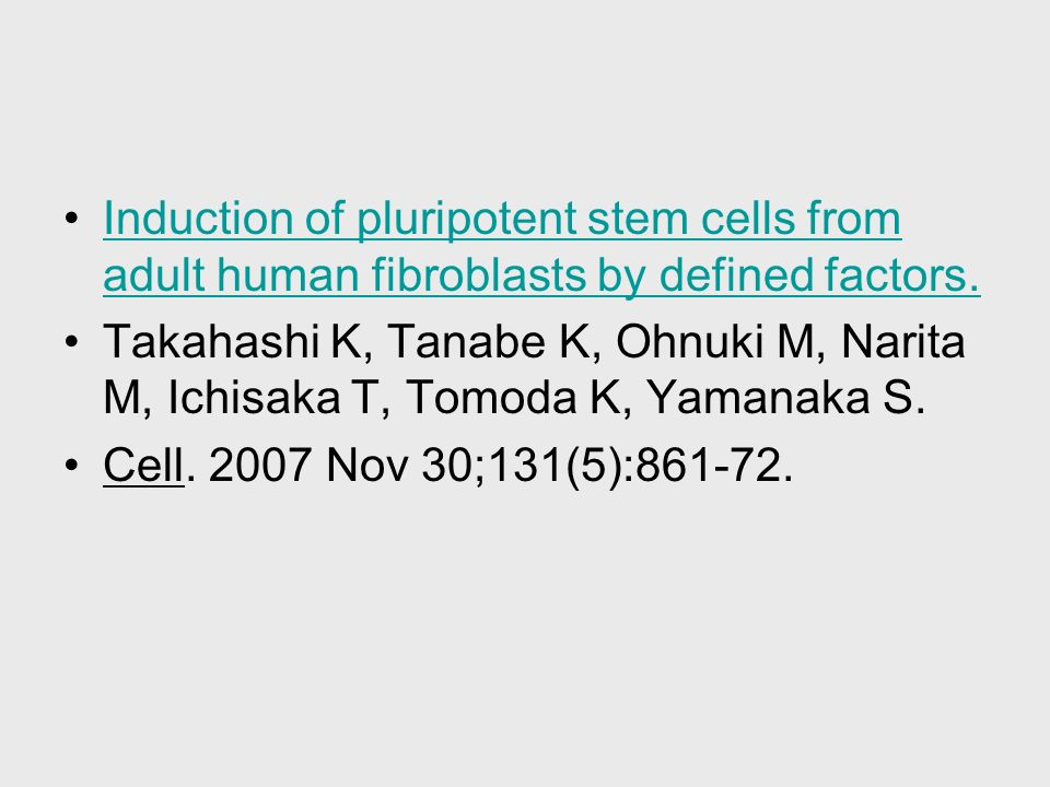 Induction of pluripotent stem cells from adult human fibroblasts by defined factors.Induction of pluripotent stem cells from adult human fibroblasts b