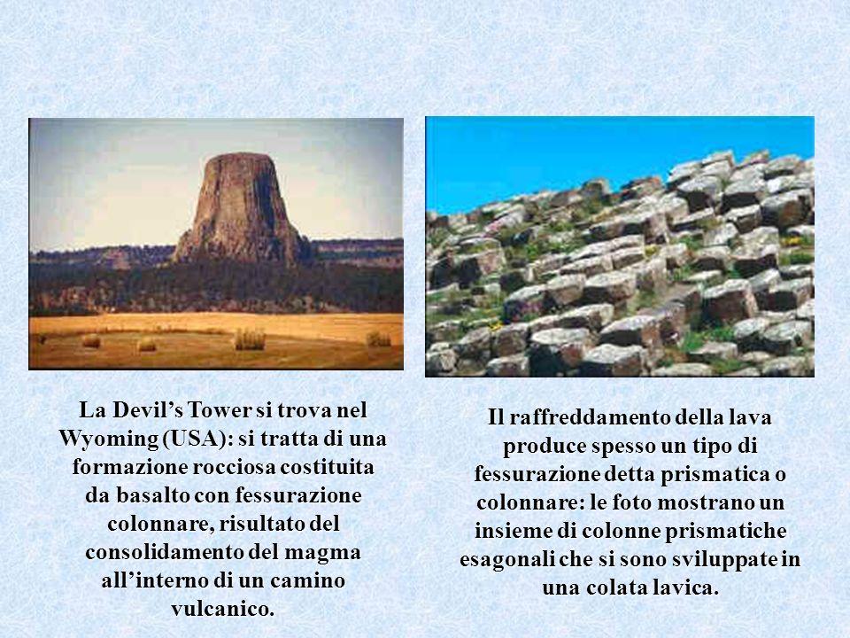 La Devils Tower si trova nel Wyoming (USA): si tratta di una formazione rocciosa costituita da basalto con fessurazione colonnare, risultato del conso