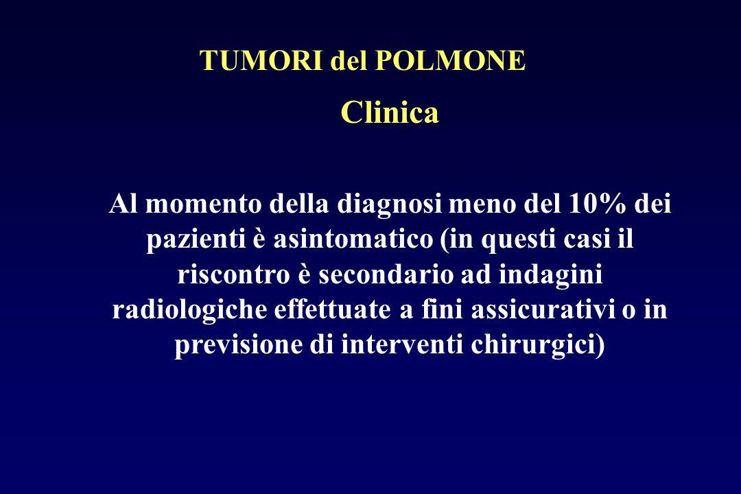 Clinica Al momento della diagnosi meno del 10% dei pazienti è asintomatico (in questi casi il riscontro è secondario ad indagini radiologiche effettua
