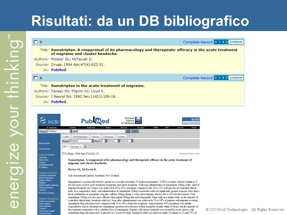 ©2005 Ovid Technologies. All Rights Reserved. Risultati: da un DB bibliografico