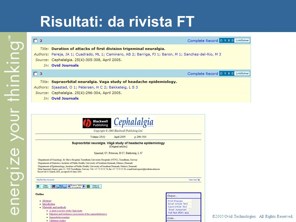 ©2005 Ovid Technologies. All Rights Reserved. Risultati: da rivista FT