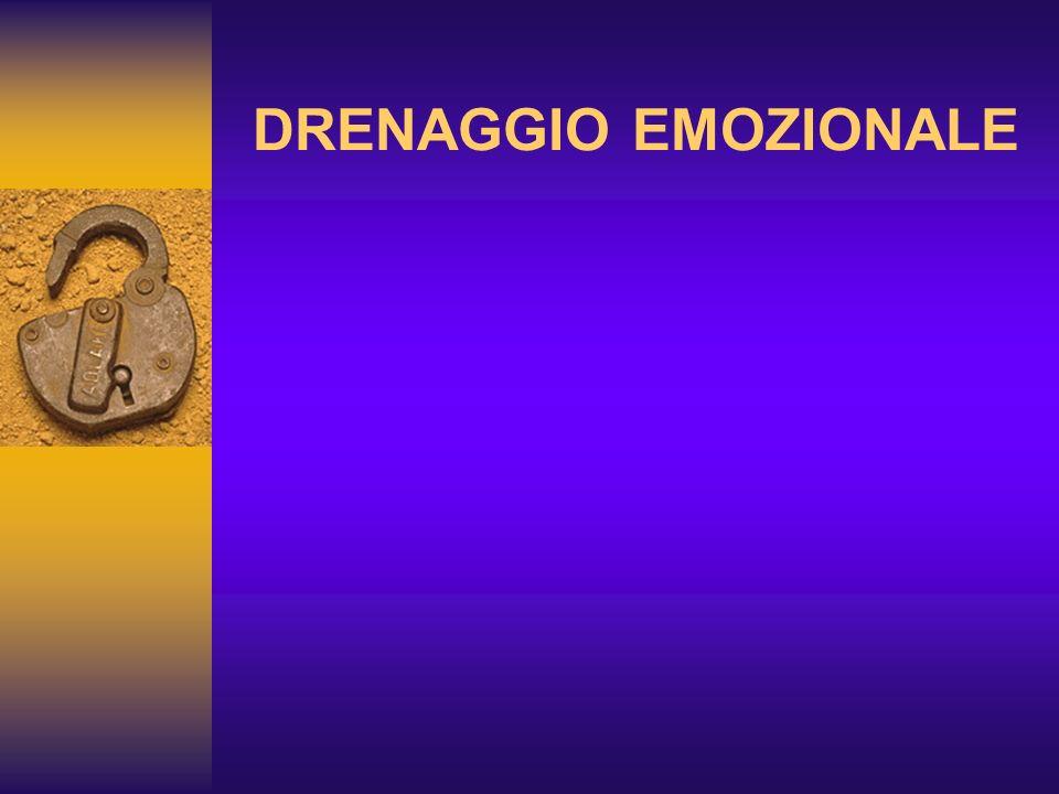 DRENAGGIO EMOZIONALE