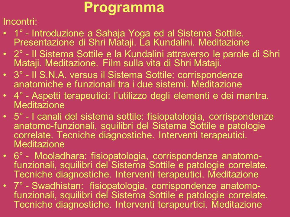 8° - Nabhi: fisiopatologia, corrispondenze anatomo-funzionali, squilibri del Sistema Sottile e patologie correlate.