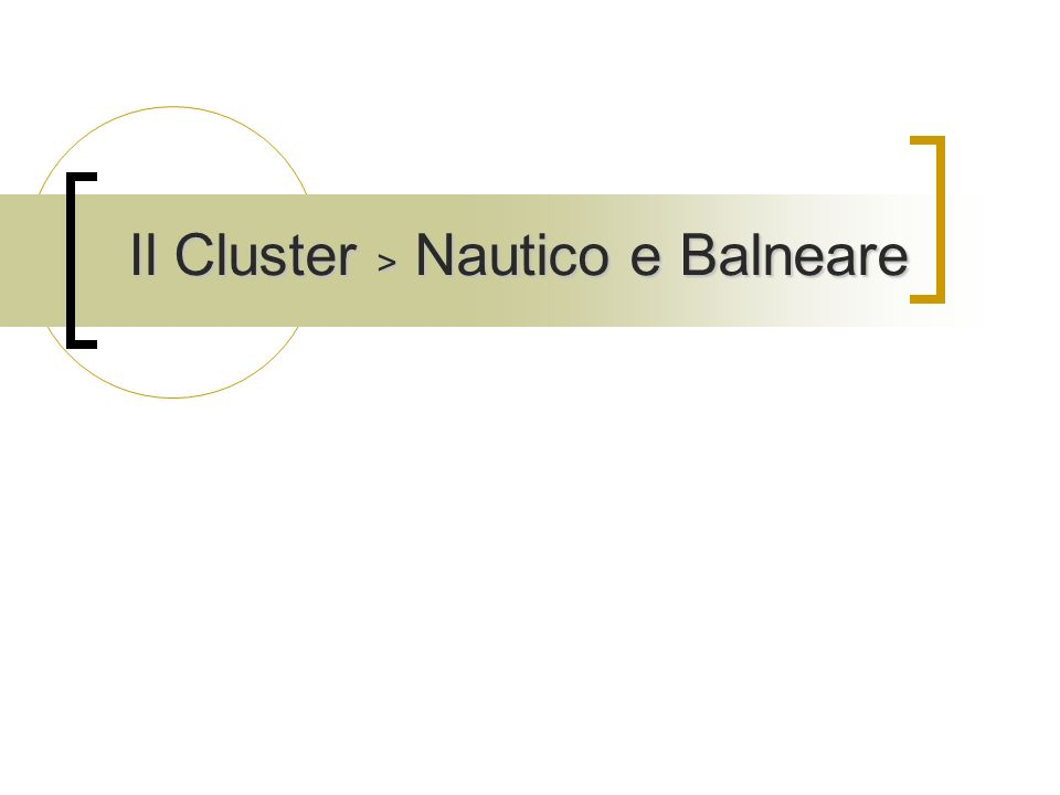 Il Cluster > Nautico e Balneare