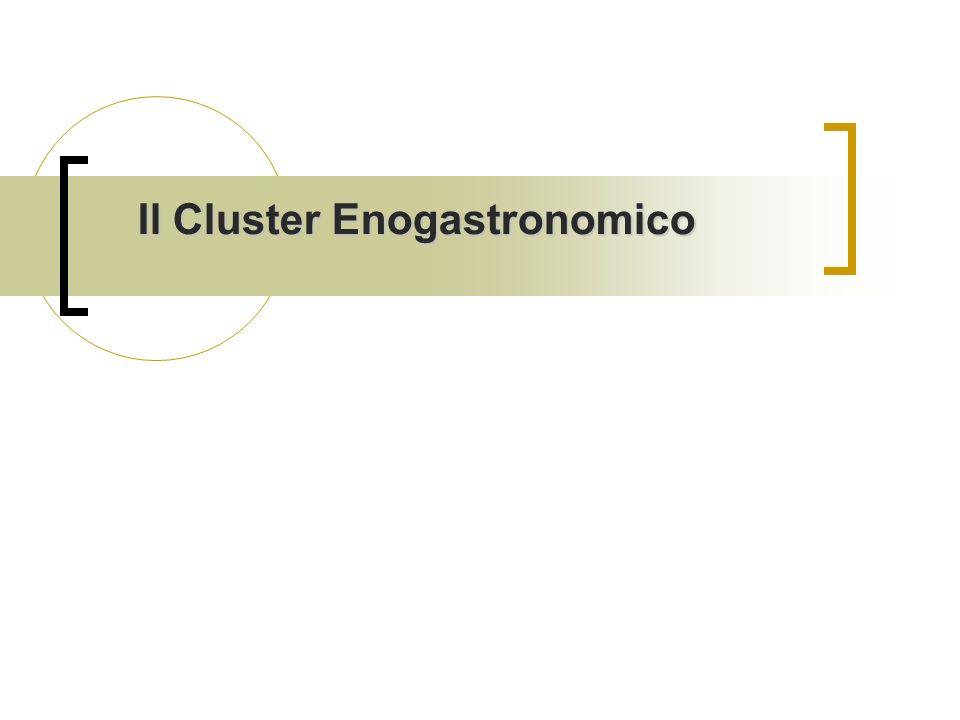 Il Cluster Enogastronomico