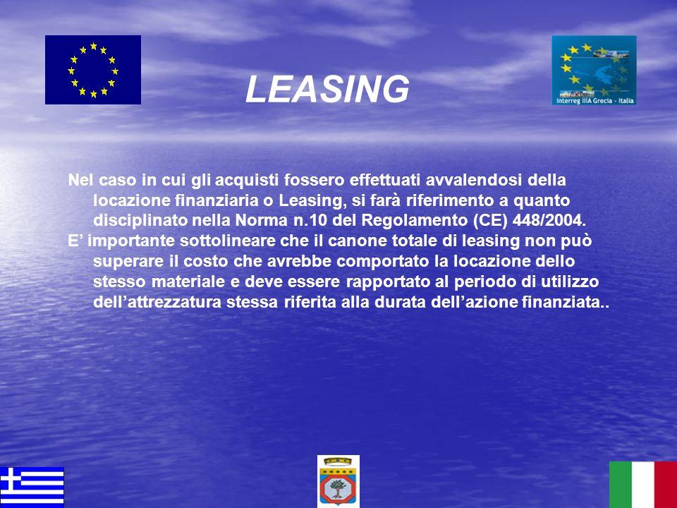 Nel caso in cui gli acquisti fossero effettuati avvalendosi della locazione finanziaria o Leasing, si farà riferimento a quanto disciplinato nella Nor