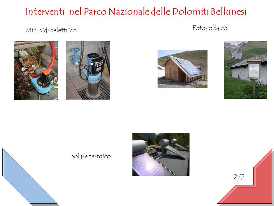 2/2 Microidroelettrico Fotovoltaico Solare termico Interventi nel Parco Nazionale delle Dolomiti Bellunesi