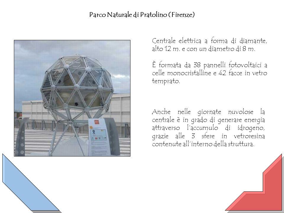 Parco Naturale di Pratolino (Firenze) Centrale elettrica a forma di diamante, alto 12 m. e con un diametro di 8 m. È formata da 38 pannelli fotovoltai