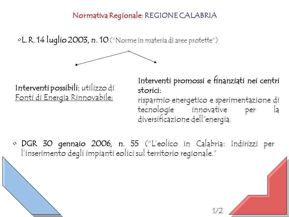 Normativa Regionale: REGIONE CALABRIA DGR 30 gennaio 2006, n. 55 (Leolico in Calabria: Indirizzi per linserimento degli impianti eolici sul territorio