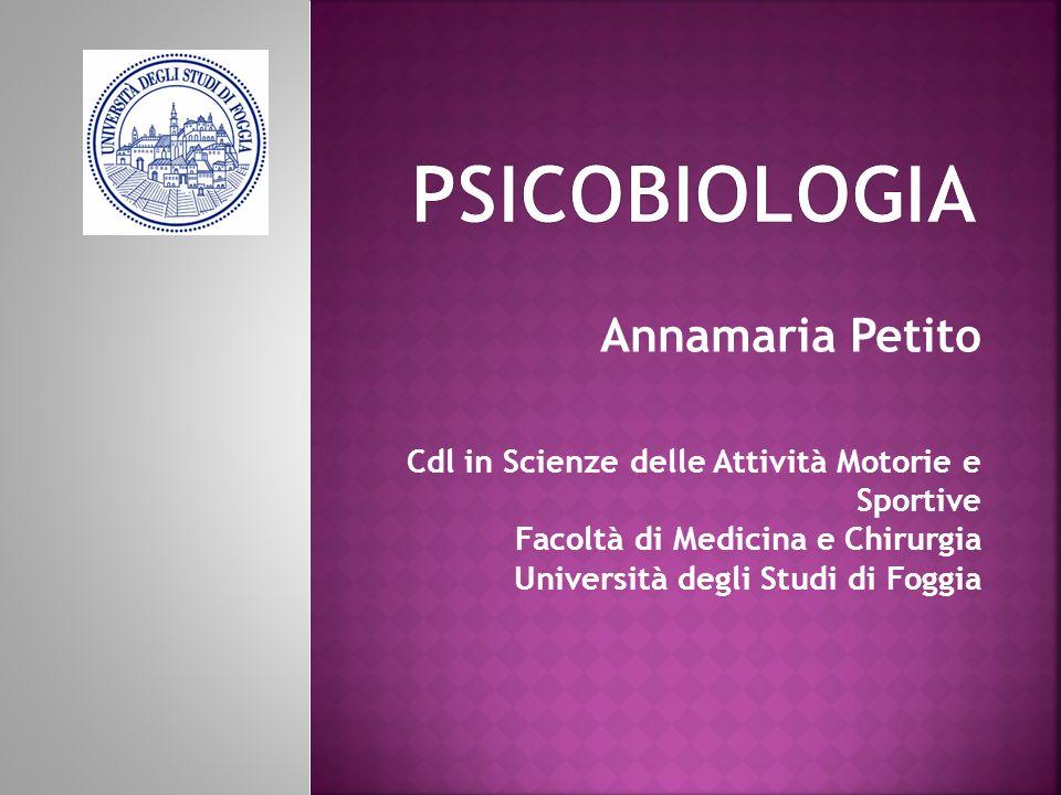 Annamaria Petito Cdl in Scienze delle Attività Motorie e Sportive Facoltà di Medicina e Chirurgia Università degli Studi di Foggia
