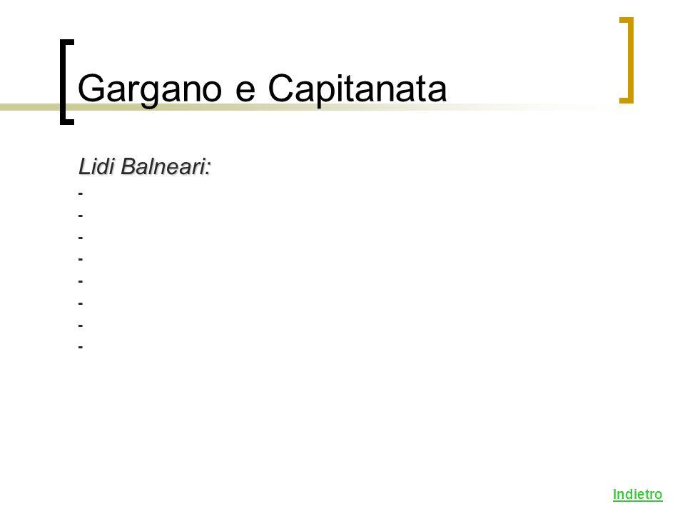 Lidi Balneari: - Indietro Gargano e Capitanata