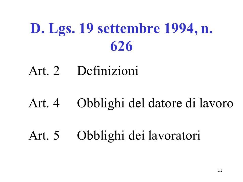 11 D. Lgs. 19 settembre 1994, n. 626 Art. 2 Definizioni Art.
