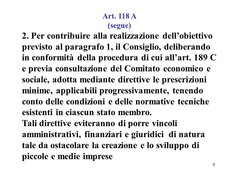 6 Art. 118 A (segue) 2.