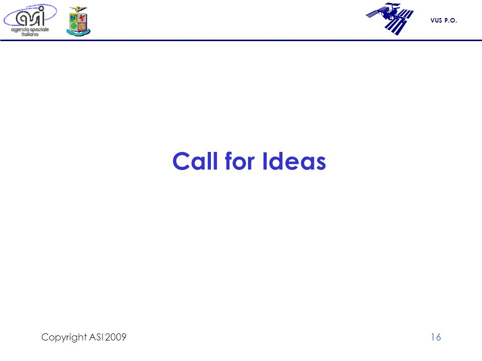 VUS P.O. Copyright ASI 200916 Call for Ideas