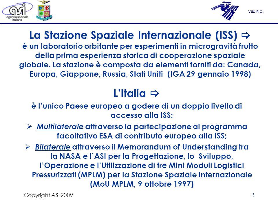 VUS P.O.Copyright ASI 200914 La Missione Shuttle del 2010 2/2 Il Col.