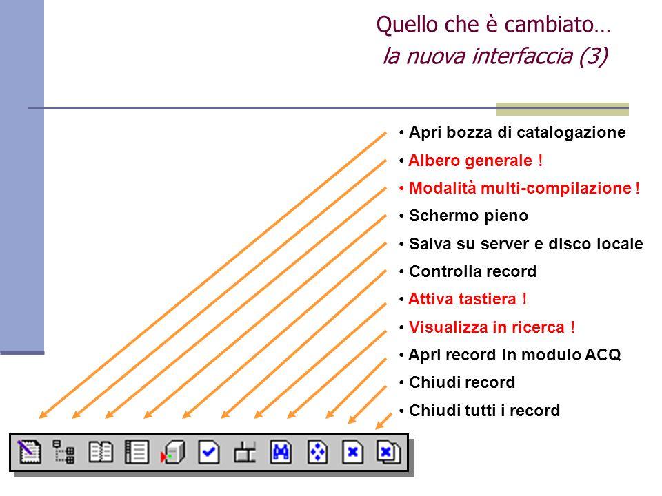 Apri bozza di catalogazione Albero generale .Modalità multi-compilazione .