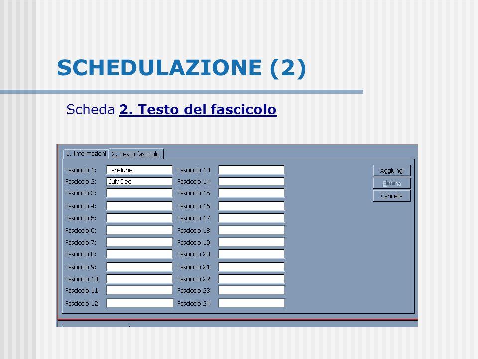SCHEDULAZIONE (2) Scheda 2. Testo del fascicolo